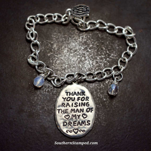 Thank You For Raising The Man Of My Dreams Pewter Bracelet