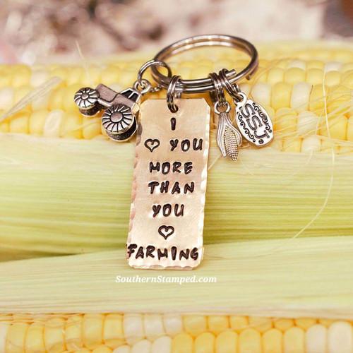I Love You More Than You Love Farming Key Chain