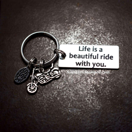 Life Is A Beautiful Ride With You Motorcycle Key Chain