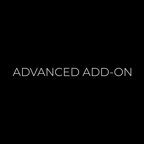 ADVANCED ADD-ON
