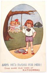 "EARLY 1900s COMICAL POSTCARD ""THE SAME OLD YARN AT KATOOMBA""."