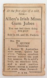 1933 ALLENS ALLEN'S FOOTBALLERS TRADING CARD. GEELONG , T QUINN CARD 104