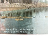 1912 HUNTER RIVER AT ARDEN HALL NEAR SCONE NSW POSTCARD.
