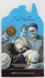 2010 $1 UNC FRED HOLLOWS, INSPIRATIONAL AUSTRALIANS. MINT.