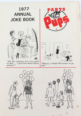 1977 GENUINE PARTS Co ADULT JOKE BOOK / PARTS PUPS ANNUAL. HARD TO GET IN AUST.