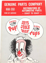1975 GENUINE PARTS Co ADULT JOKE BOOK / PARTS PUPS ANNUAL. HARD TO GET IN AUST.
