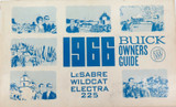 1966 USA BUICK OWNERS GUIDE BOOKLET. LeSABRE / WILDCAT / ELECTRA 225.