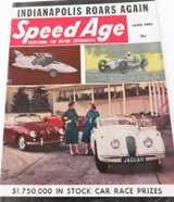 """JUNE 1954 USA SPEED AGE MAGAZINE. """"INDIANAPOLIS ROARS AGAIN"""" ISSUE."""