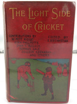 """SCARCE 1898 """" THE LIGHT SIDE OF CRICKET. STORIES, SKETCHES AND VERSES"""""""