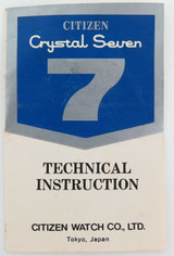 SCARCE LATE 1960s CITIZEN CAL. 5200 CRYSTAL SEVEN 7 SMALL INSTRUCTIONS PAMPHLET.