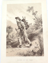 1879 HISTORY of AUSTRALASIA LITHOGRAPH. DIGGER ON THE TRAMP.
