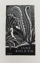 1940s (EX LIBRIS MY BOOK) WOODCUT BOOKPLATE for JANE BOLEYN by ALLAN JORDAN.