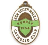 SCARCE 1954 NEW SOUTH WALES CATHOLIC CLUB MEMBERS BADGE / FOB.