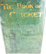 """c1899 SIGNED & EDITED by C B FRY """"THE BOOK OF CRICKET GALLERY OF FAMOUS PLAYERS"""""""
