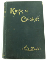 """1893 """"KINGS OF CRICKET"""" by R DRAFT. REMINISCENCES & ANECDOTES, HINTS ON THE GAME"""