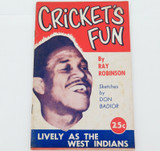 "1970s ""CRICKET'S FUN"" BY RAY ROBINSON. A HUMOROUS LOOK AT AUSTRALIAN CRICKET."