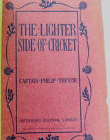 """1901 1st EDITION ORIGINAL COVERS """"THE LIGHTER SIDE OF CRICKET"""" by Capt. P TREVOR"""