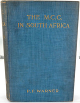 "SCARCE 1906 1st EDITION ""THE MCC IN SOUTH AFRICA"" by P F WARNER"