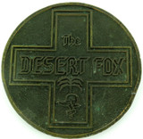 "LARGE / HEAVY SET cWW2 ""THE DESERT FOX"" MEDALLION."