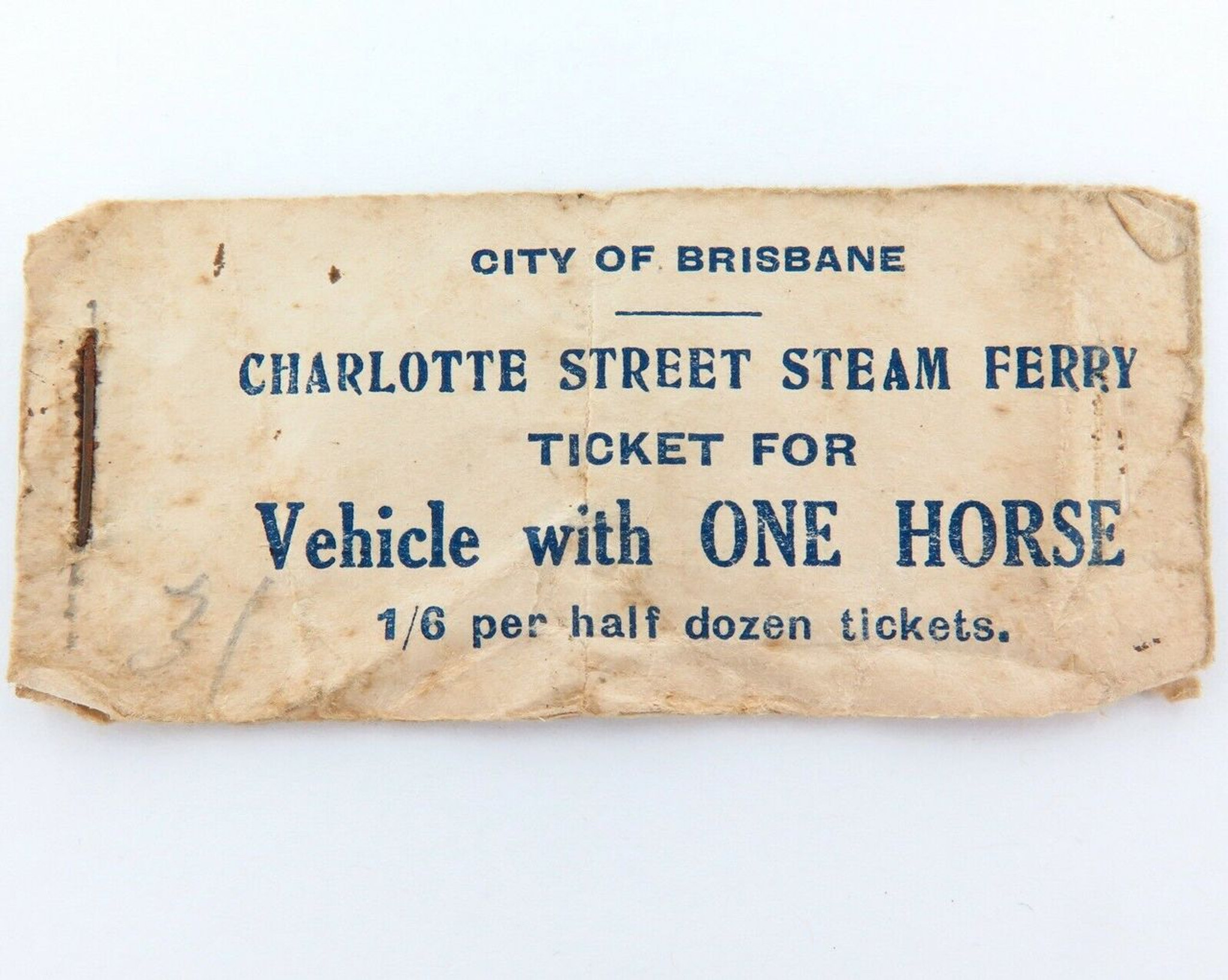 SUPER RARE 1800s STEAM FERRY TICKETS BRISBANE, CHARLOTTE ST  VEHICLE + ONE  HORSE