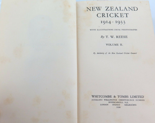 """1936 """"NEW ZEALAND CRICKET 1914 - 1933"""" VOL.2 by T W REESE."""