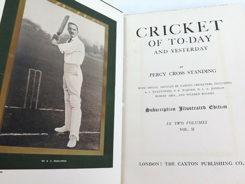"1902 2 VOLUMES ""CRICKET OF TO-DAY AND YESTERDAY"" by PERCY CROSS STANDING."