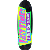 American Nomad Fast Times Deck-9.5X33.25