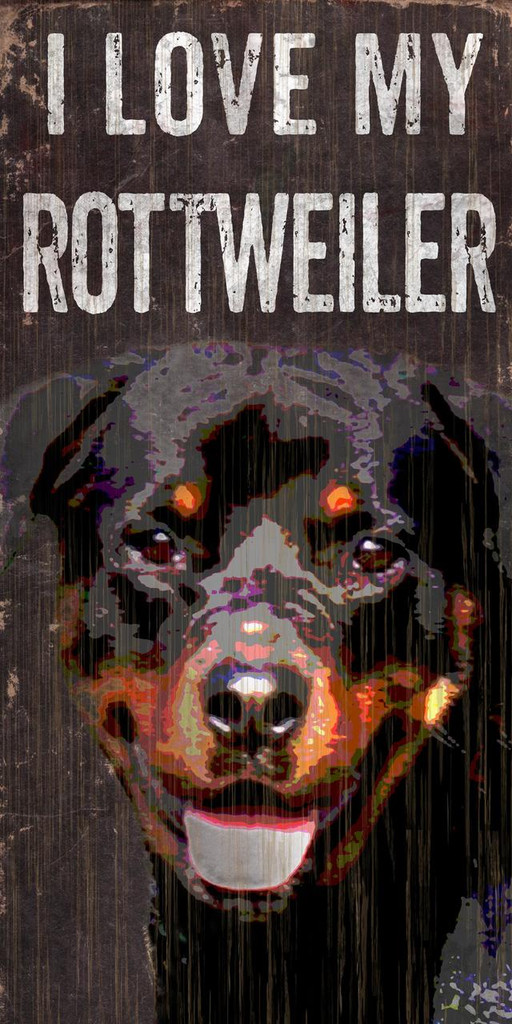 "Pet Sign Wood I Love My Rottweiler 5""x10"""