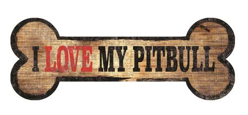 """Pet Sign Wood Dog Bone Shape I Love My Pit Bull 10""""x4"""""""