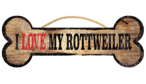 "Pet Sign Wood Dog Bone Shape I Love My Rottweiler 10""x4"""