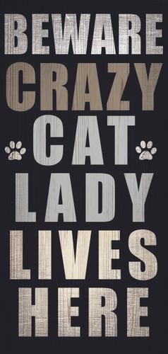 """Pet Sign Wood Beware Crazy Cat Lady 5""""x10"""""""