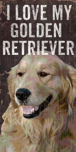 """Pet Sign Wood I Love My Golden Retriever 5""""x10"""""""