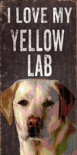 "Pet Sign Wood I Love My Yellow Lab 5""x10"""