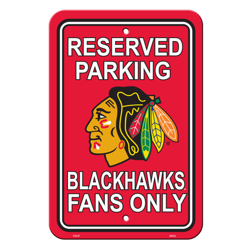 Chicago Blackhawks Sign - Plastic - Reserved Parking - 12 in x 18 in