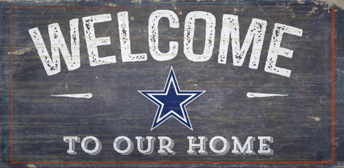 Dallas Cowboys Sign Wood 6x12 Welcome To Our Home Design - Special Order