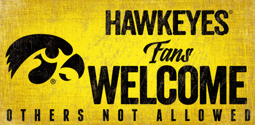Iowa Hawkeyes Wood Sign Fans Welcome 12x6 - Special Order