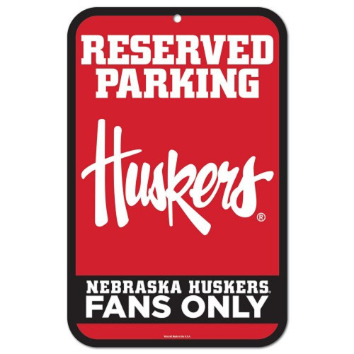 Nebraska Cornhuskers Sign 11x17 Plastic Reserved Parking Style - Special Order