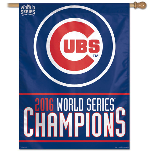 Chicago Cubs Banner 27x37 Vertical 2016 World Series Champs Design