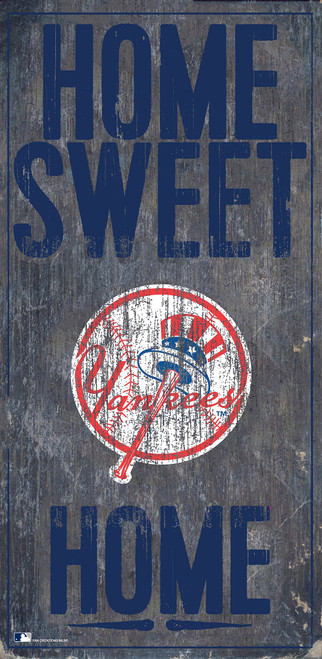 New York Yankees Sign Wood 6x12 Home Sweet Home Design