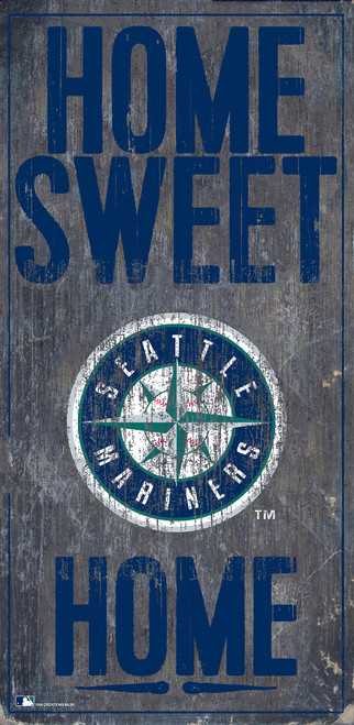 Seattle Mariners Sign Wood 6x12 Home Sweet Home Design Special Order
