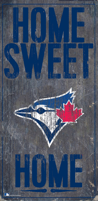 Toronto Blue Jays Sign Wood 6x12 Home Sweet Home Design Special Order