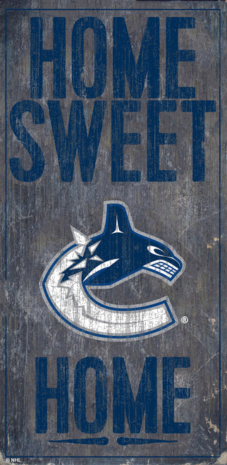 Vancouver Canucks Sign Wood 6x12 Home Sweet Home Design Special Order