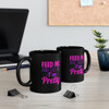 "Black 11oz ""Feed Me..."" Ceramic C-Handle Mug"