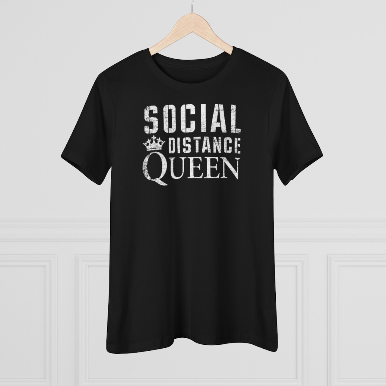 "Ladies ""Social Distance Queen"" Cotton Tee"