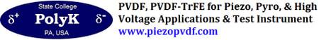 PVDF & PVDF-TrFE & Test Instrument: Piezoelectric, Pyroelectric, & High Voltage Dielectric
