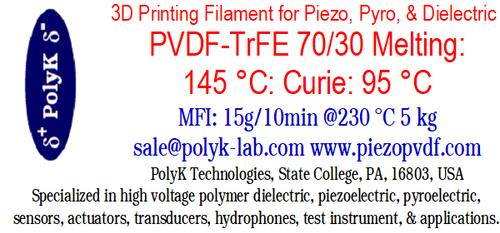 PVDF-TrFE 70/30 mol Copolymer 3D Printing Filament Dielectric Ferroelectric Piezoelectric Pyroelectric