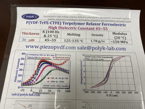 P(VDF-TrFE-CTFE) Terpolymer film, Relaxor Ferroelectric Ferrorelaxor 10 um thick, roll of 1 m to 10 mHigh Dielectric Constant of 50