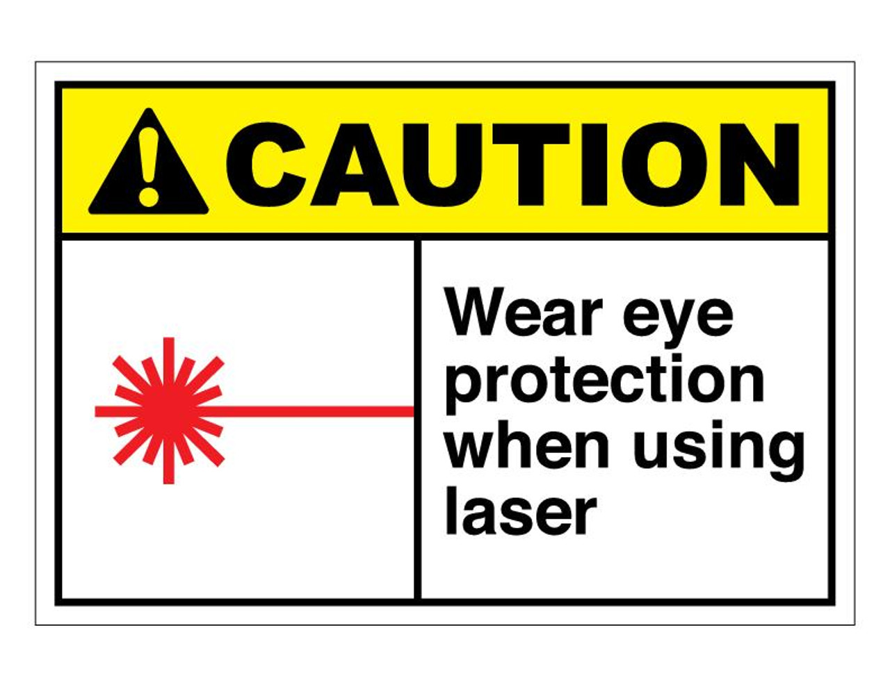 ANSI Caution Wear Eye Protection When Using Laser