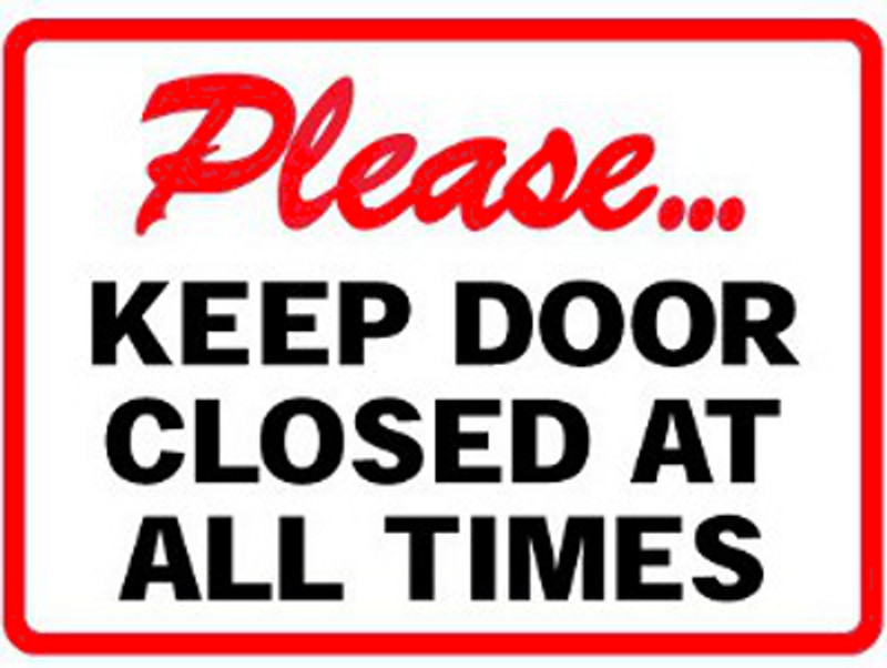 Please Keep Door Closed At All Times Vinyl Sign