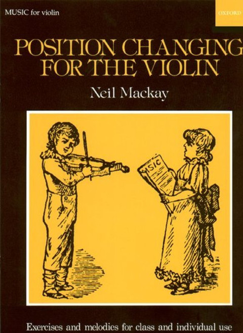 Mackay, Neil: Position Changing for Violin